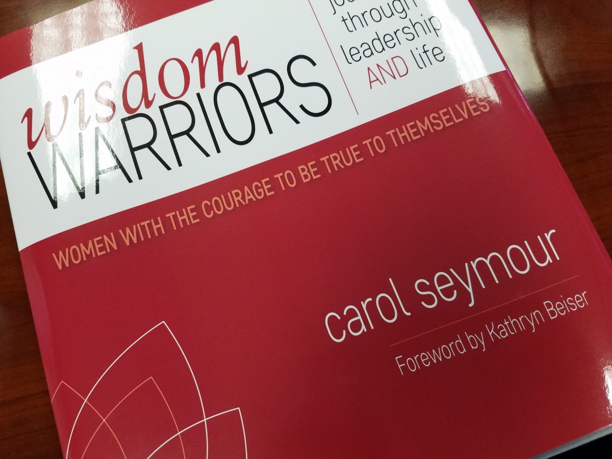 Wisdom Warriors, by Carol Seymour, Publishing January 2017